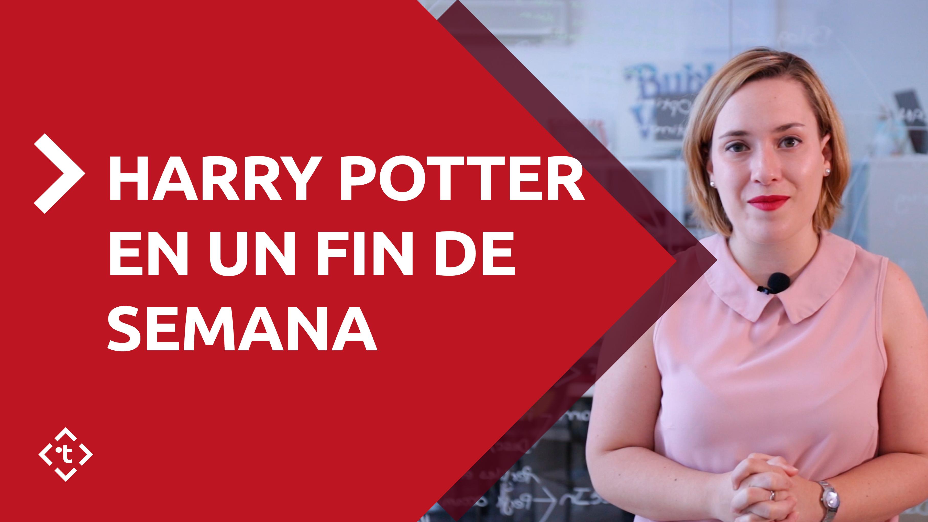 HARRY POTTER EN UN FIN DE SEMANA