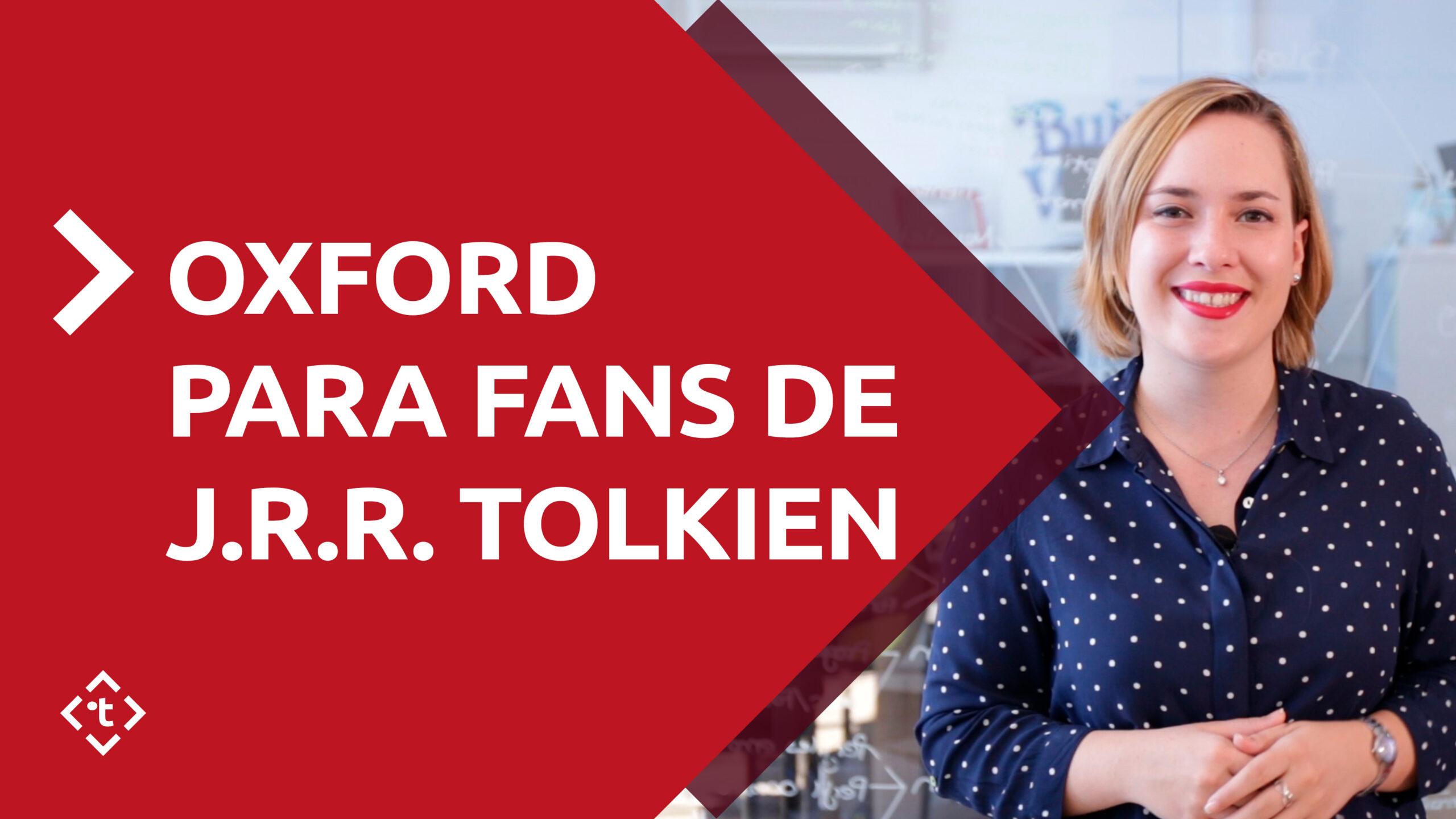 OXFORD PARA FANS DE J.R.R. TOLKIEN