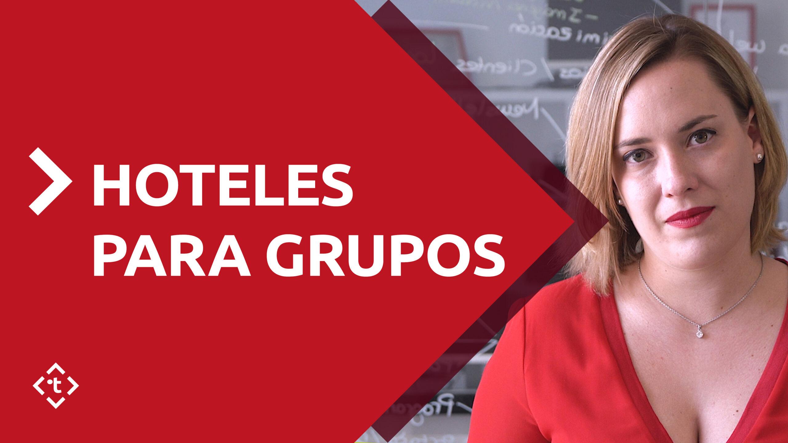 HOTELES PARA GRUPOS