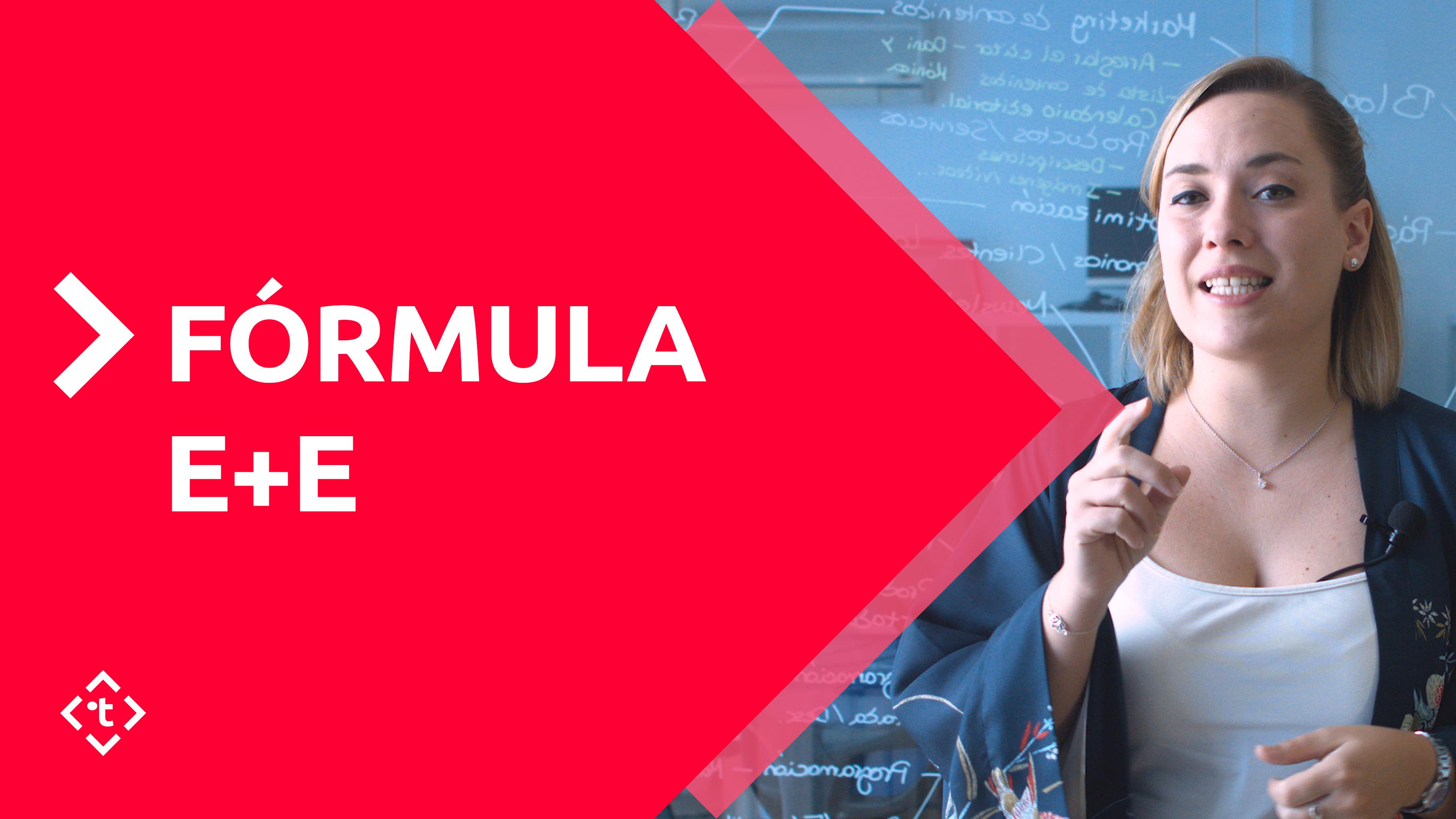 FÓRMULA E+E