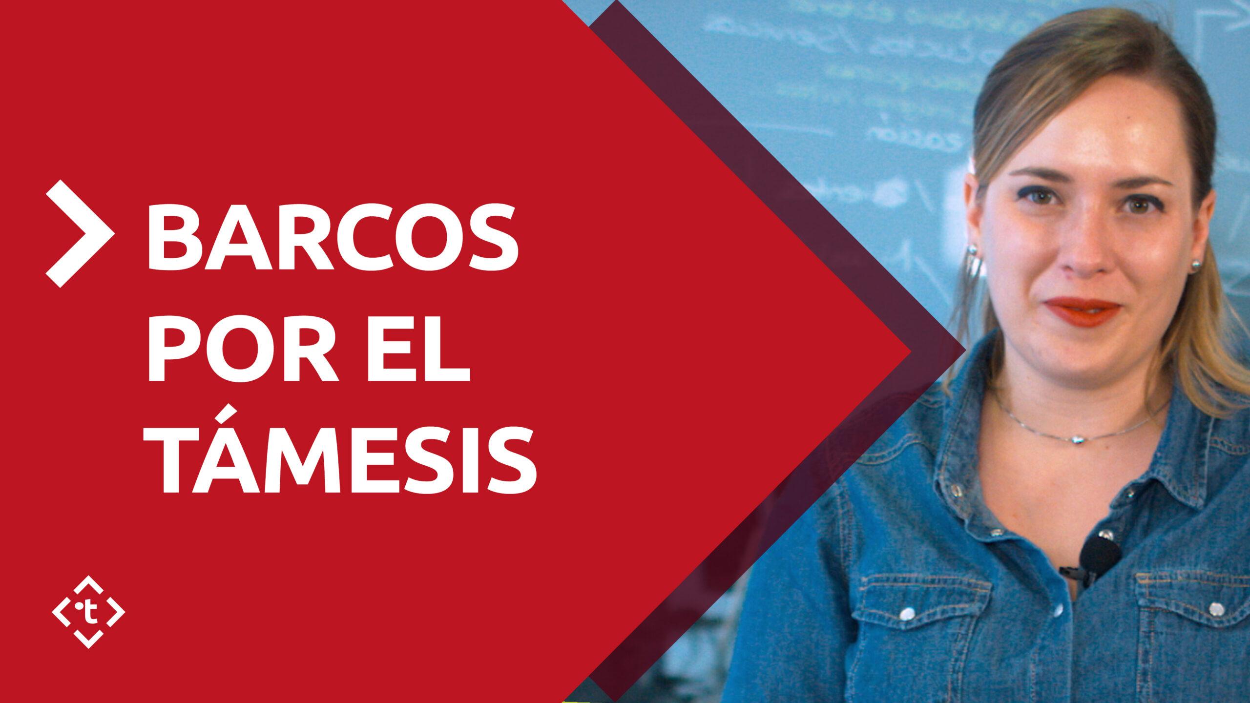 BARCOS POR EL TÁMESIS