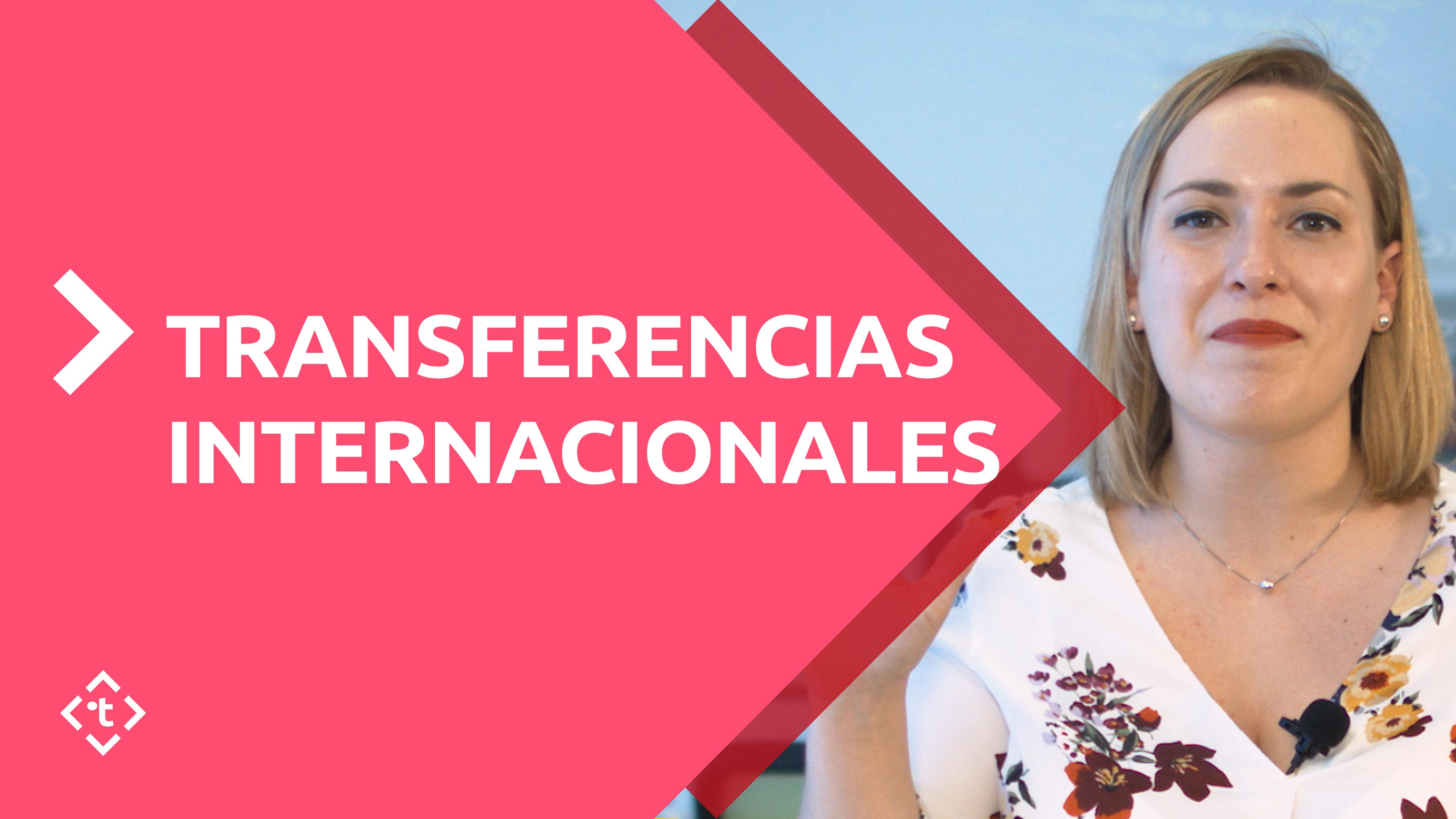 TRANSFERENCIAS INTERNACIONALES