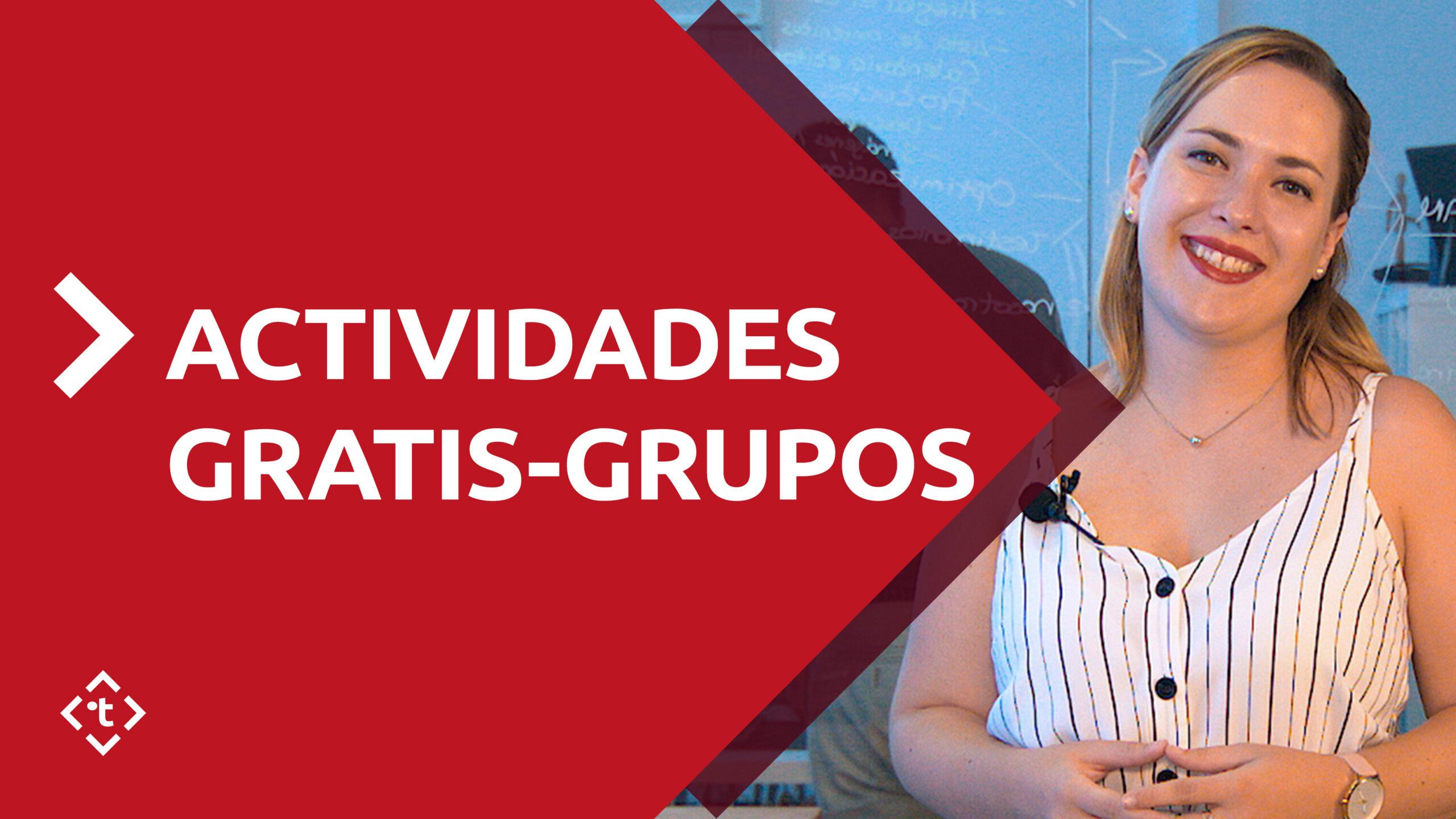 ACTIVIDADES GRATIS-GRUPOS