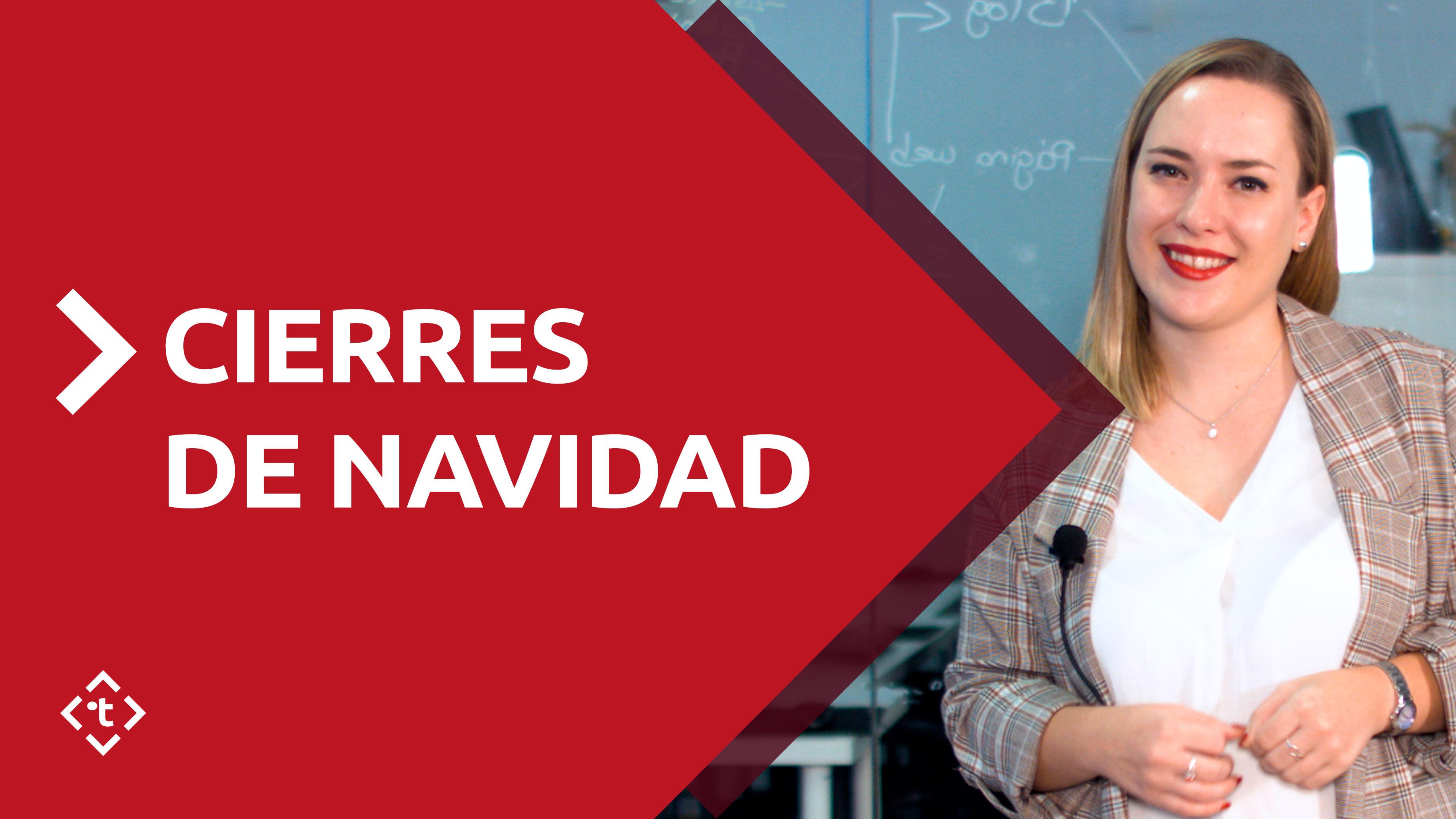 CIERRES DE NAVIDAD