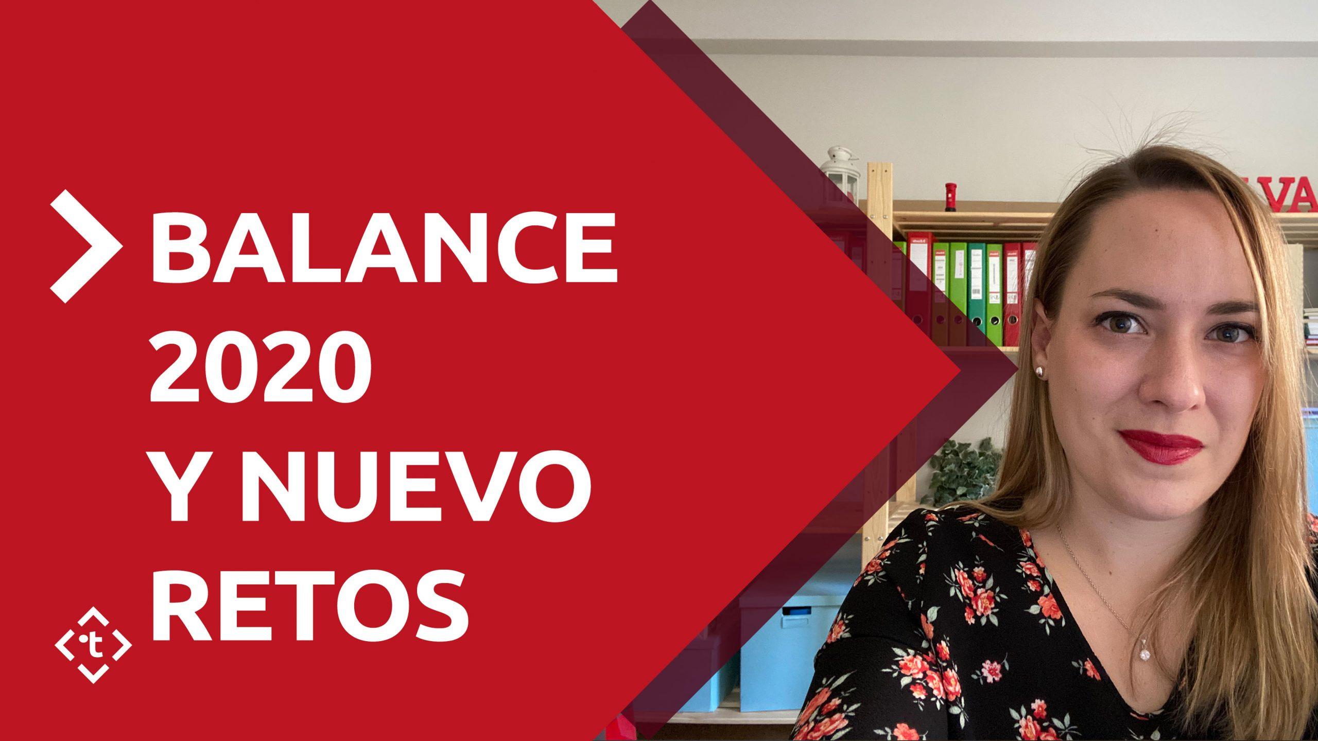 BALANCE 2020 Y NUEVO RETOS